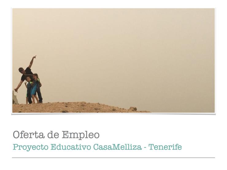 Oferta de Empleo Proyecto Educativo CasaMelliza